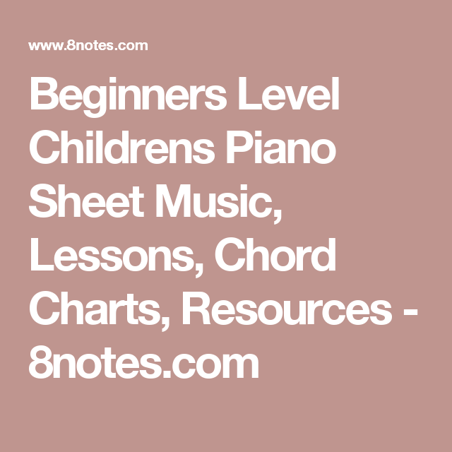 Beginners Level Childrens Piano Sheet Music Lessons Chord Charts
