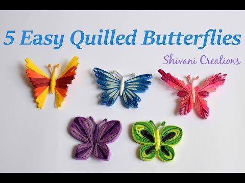 Photo of 5 Easy Quilled Butterflies / Quilling Butterfly/ DIY Butterfly