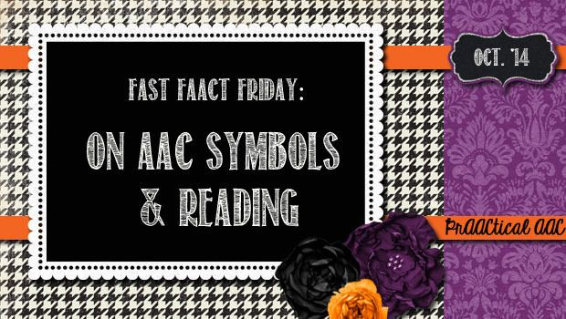 Fast Faact Friday On Symbols And Reading Core Words Speech Therapy Materials Aac