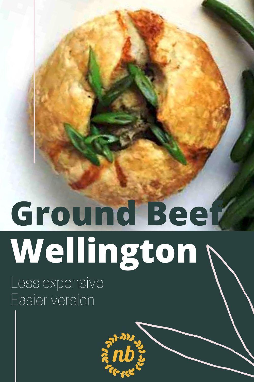 Easy Ground Beef Wellington Recipe In 2020 Beef Wellington Easy Comfort Food Wellington Food