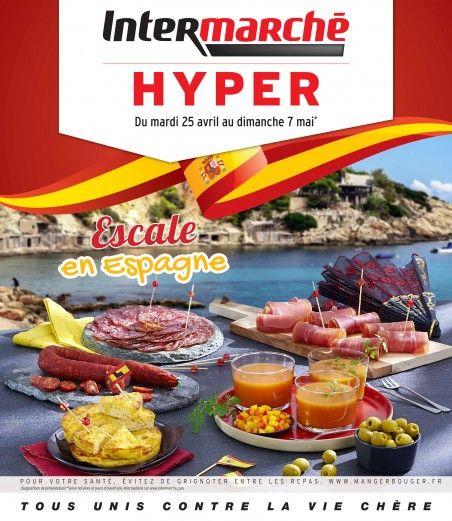 Telecharger Le Dernier Catalogue Intermarche Escale En Espagne Valable Du Du 25 X2f 04 X2f 2017 Au 07 X2f 05 X2f 2017 Grignoter Espagne Catalogue