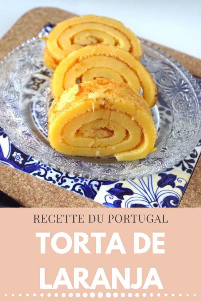 Recette du Portugal : Torta de Laranja ( Gâteau roulé à lorange )