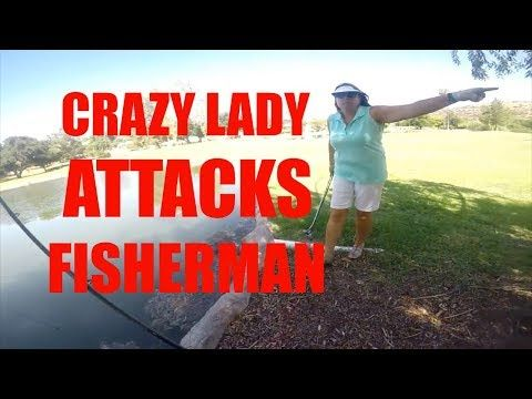 Crazy Lady ATTACKS Fisherman Compilation - YouTube | youtube in 2019