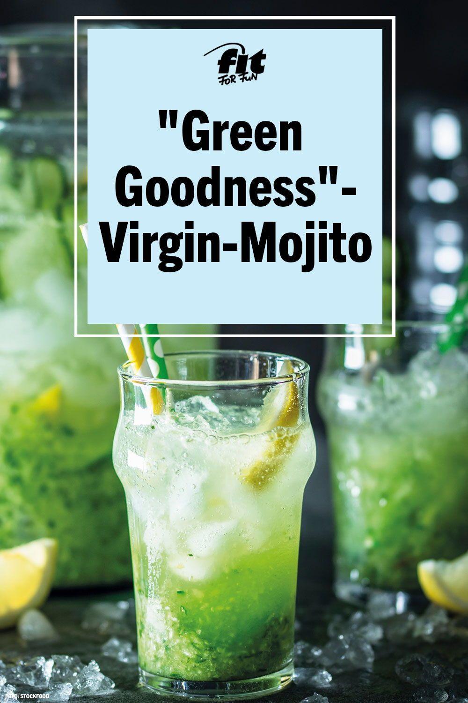 Green Goodness Virgin Mojito Rezept Fit For Fun Rezept Sommergetranke Diat Abnehmen