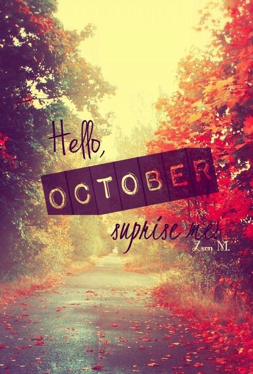October, Surprise Me  Tap to see great October quotes wallpapers!  @mobile9  iPhone 7