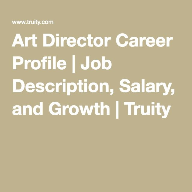 Art Director Career Profile  Job Description Salary And Growth