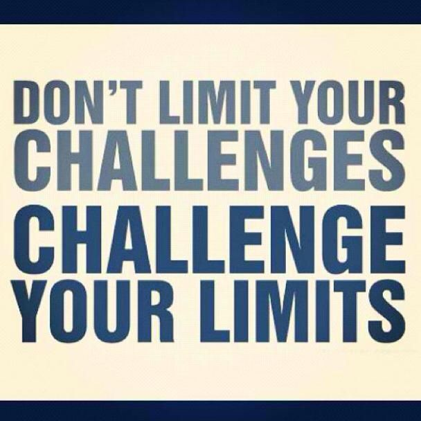 challenge your limits.