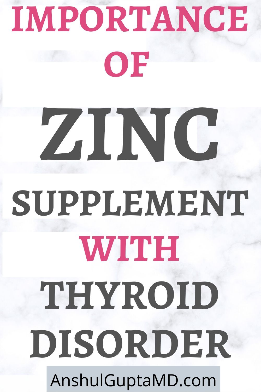 Zinc For Thyroid Heath – The Best form of Zinc Supplement and Dosage?