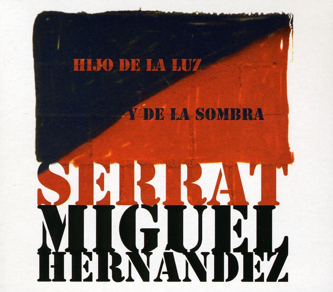 Joan Manuel Serrat - Hijo De La Luz Y La Sombra