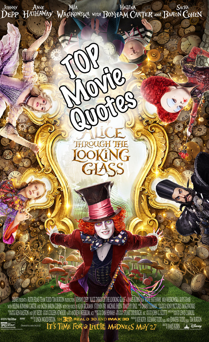 Through The Looking Glass Quotes Alice Through The Looking Glass Quotes  Glasses Quotes And Alice