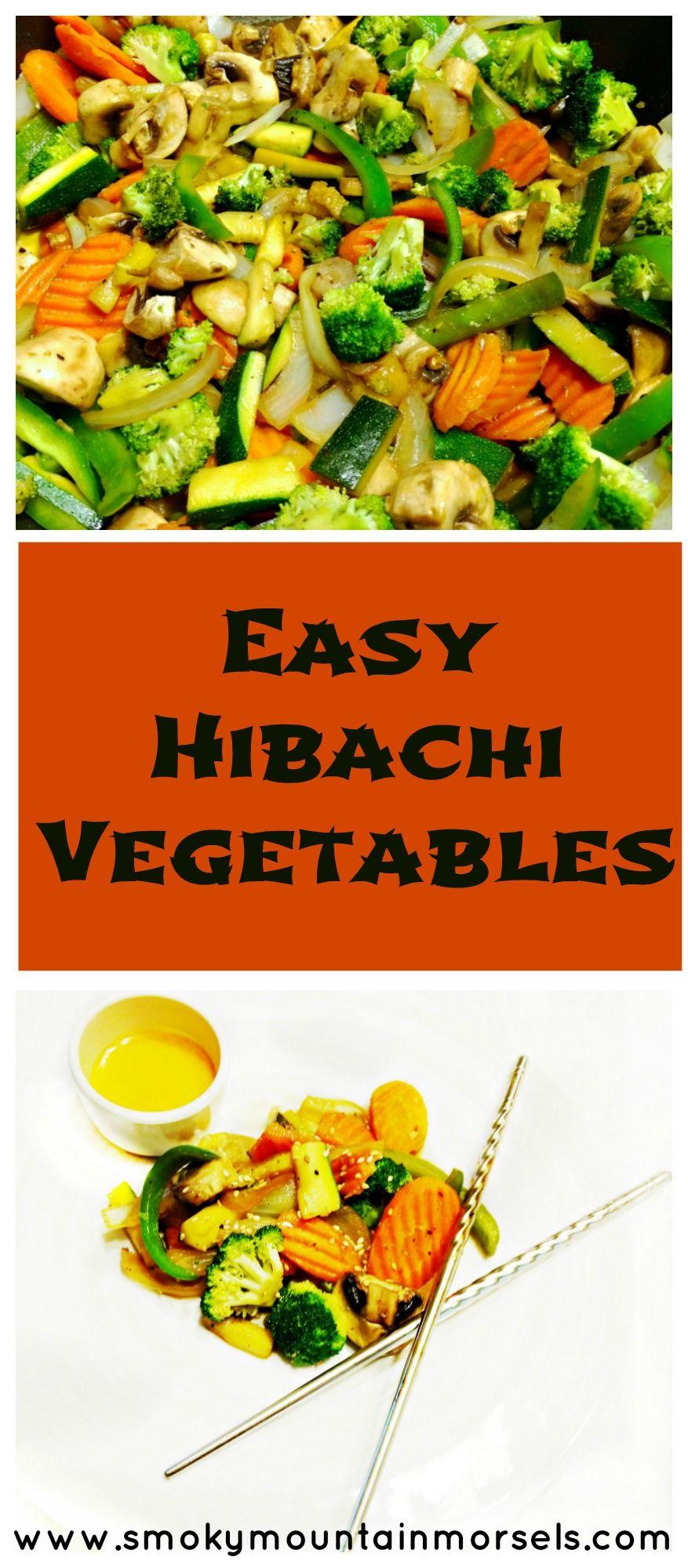 Easy Hibachi Vegetables Recipe Food Recipes Hibachi Recipes Food