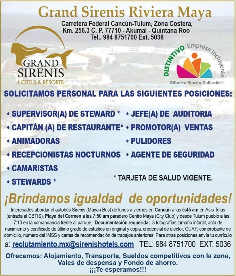 Grand Sirenis Riviera Maya busca Jefe de Auditoría, Capitán de Restaurant y Animadoras, entre otros puestos que podrían ser de tu interés. Si reúnes el perfil, contáctalos de inmediato. Te dejo sus datos en ésta imagen. Éxito!!!