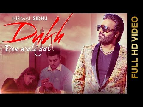 http://filmyvid.net/29399v/Nirmal-Sidhu-Dukh-Den-Wali-Gal-Video-Download.html
