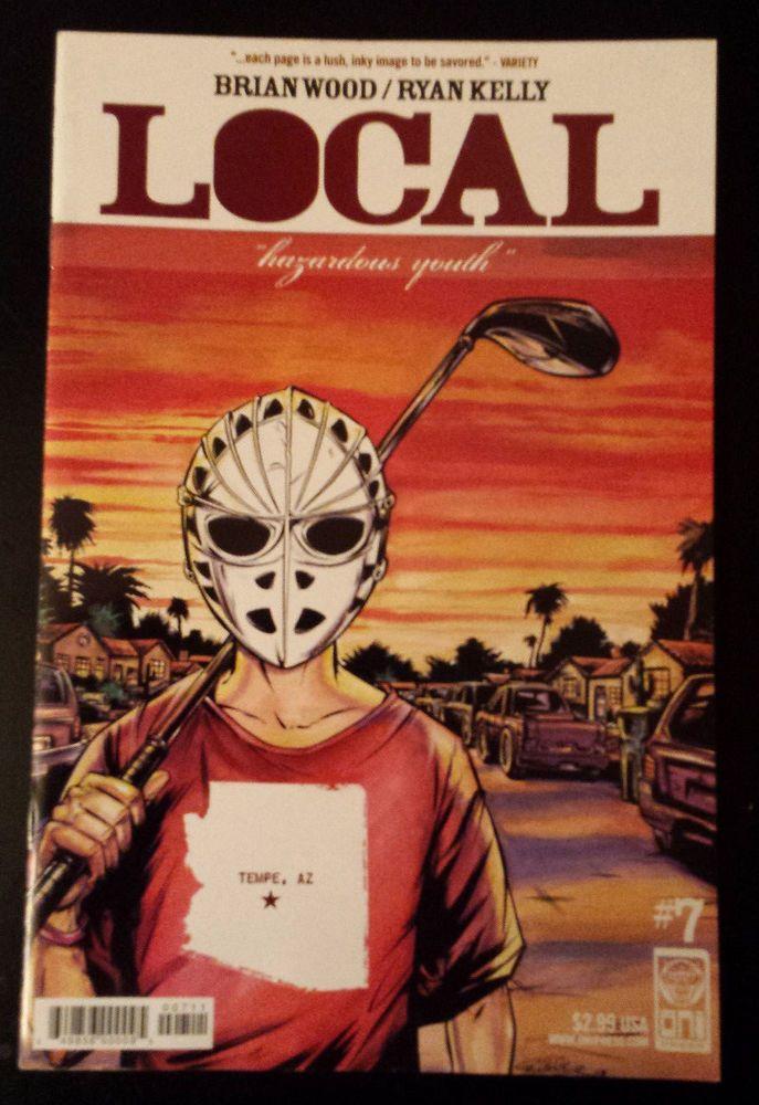 Local #7 Hazardous Youth Oni Press (2006) Brian Wood Ryan Kelly Tempe Arizona