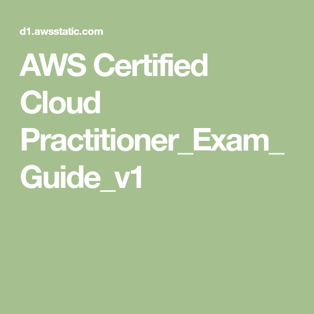 AWS Certified Cloud Practitioner_Exam_Guide_v1 (With