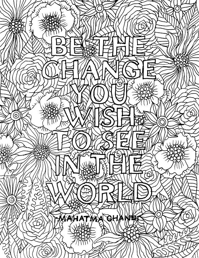 Colouring Pages For Adults With Quotes : Alisaburke be the change download for you i love
