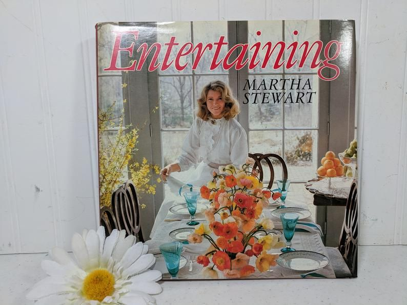 Entertaining Book by Martha Stewart First Edition ©1982
