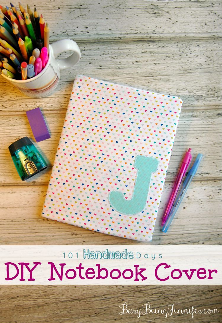 101 Handmade Days Diy Notebook Cover Sewing Projects Diy