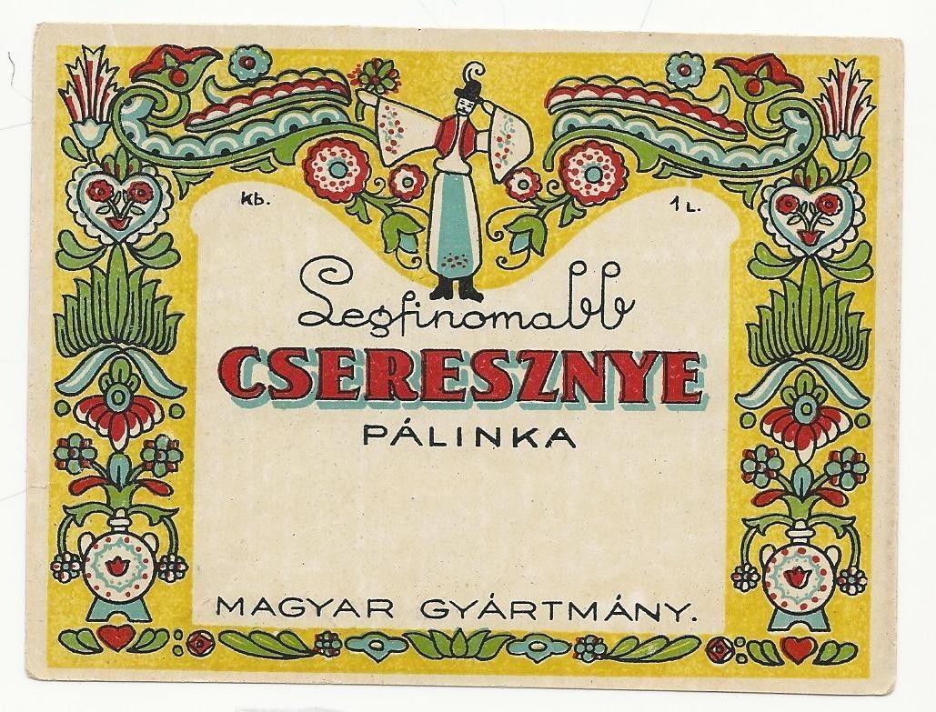 Old Vintage Label 1930s Hungary Palinka Cherry Brandy 9x12cm P 397 ...