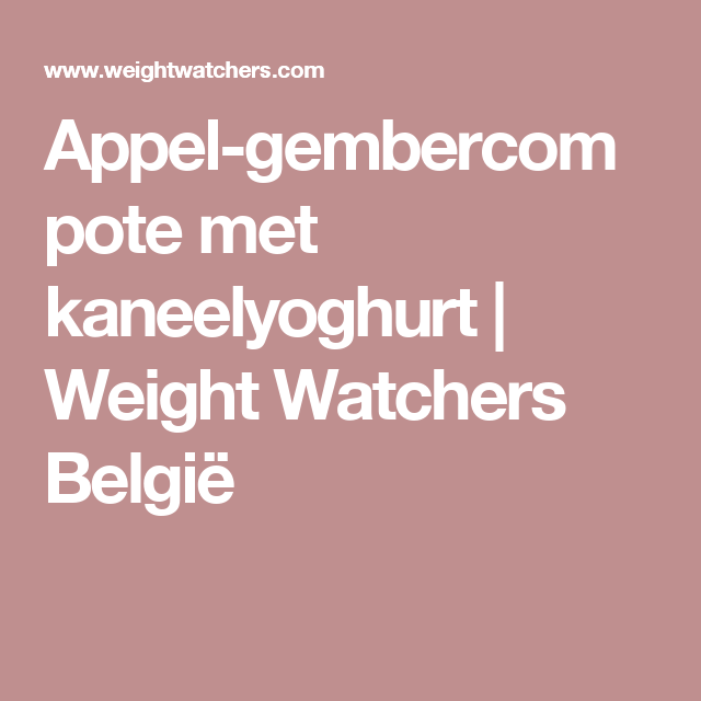 Appel-gembercompote met kaneelyoghurt | Weight Watchers België