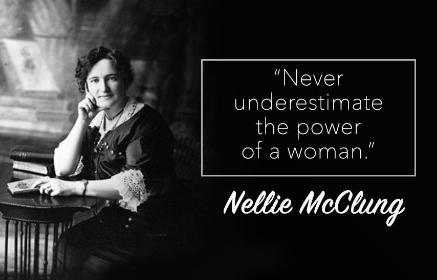 #MakeItHappen #InternationalWomensDay #March8th #NellieMcClung #women #feminism #quotes #Canadian