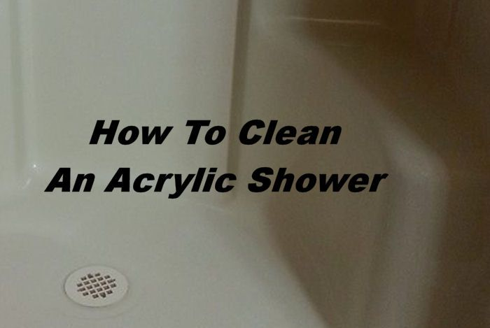 How To Clean An Acrylic Shower Cleaning Acrylic Tub Homemade