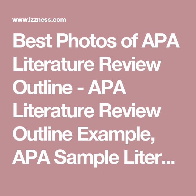 Best Photos Of Apa Literature Review Outline Apa Literature Review