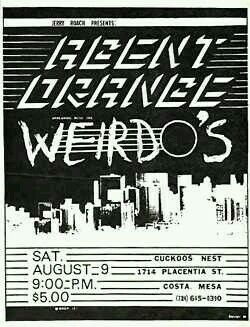AGENT ORANGE and THE WEIRDOS