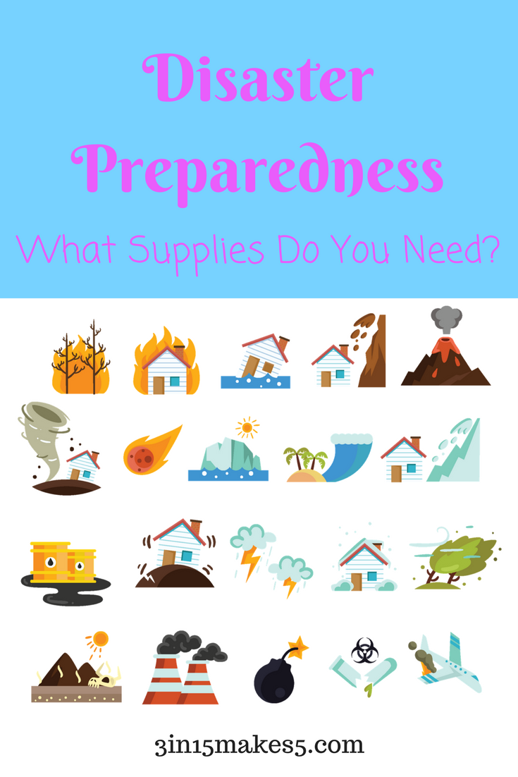 Disaster Preparedness What Supplies Do You Need