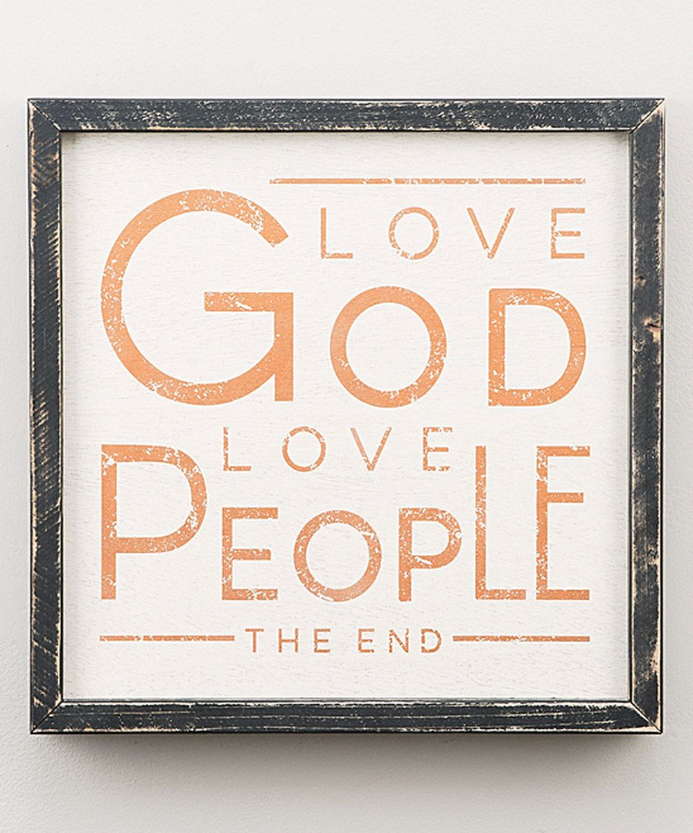 Look at this 'Love God Love People' Wall Art on #zulily today!