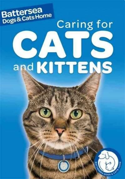 Caring for Cats and Kittens Battersea dogs, Dog cat