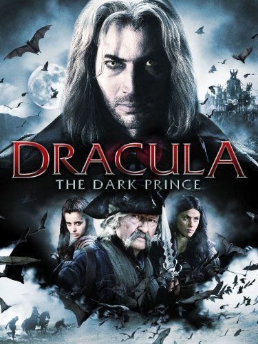 Dracula The Dark Prince 2013 Dracula Sci Fiction Movies Vampire Movies