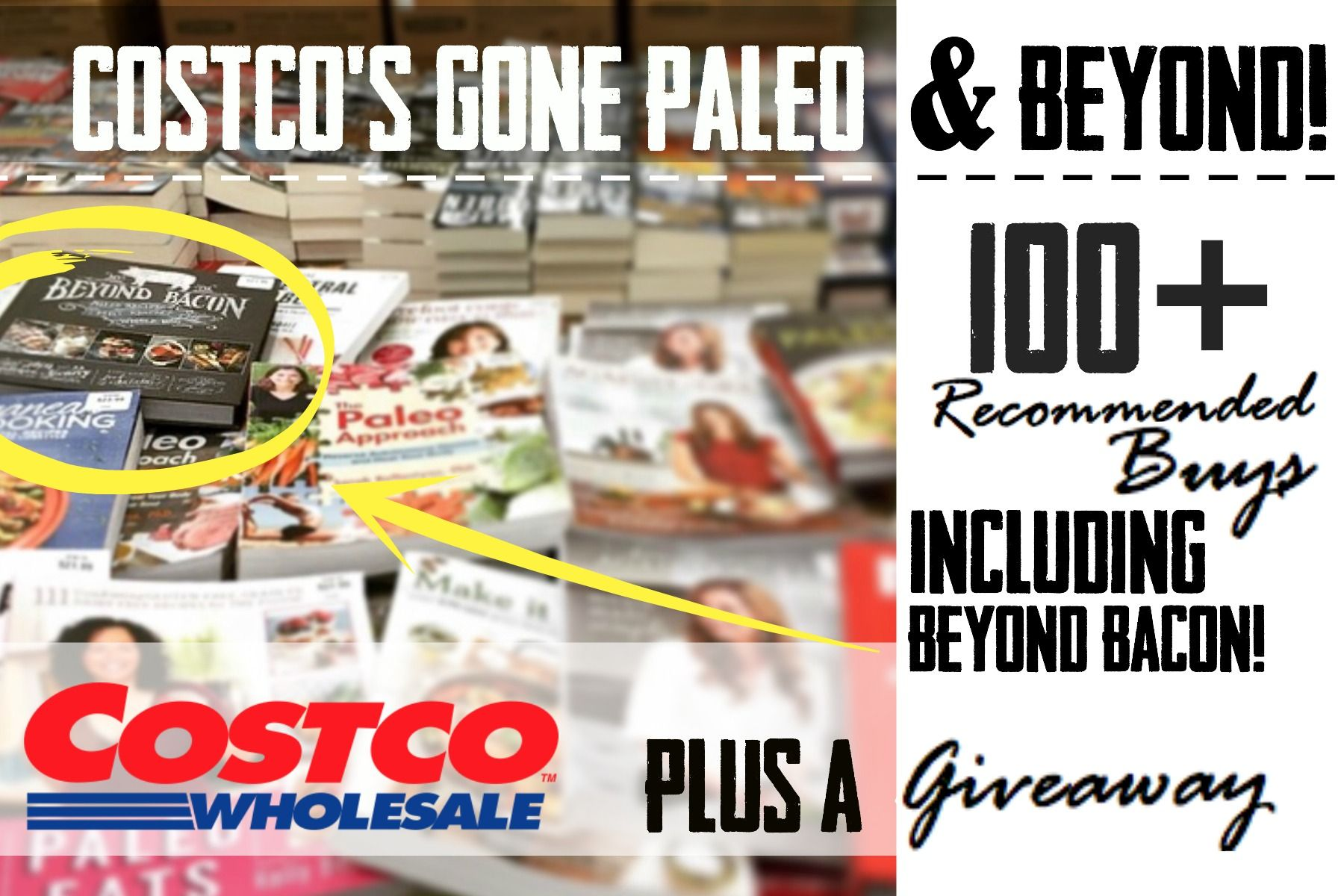 Costco goes paleo and beyond paleo on the go