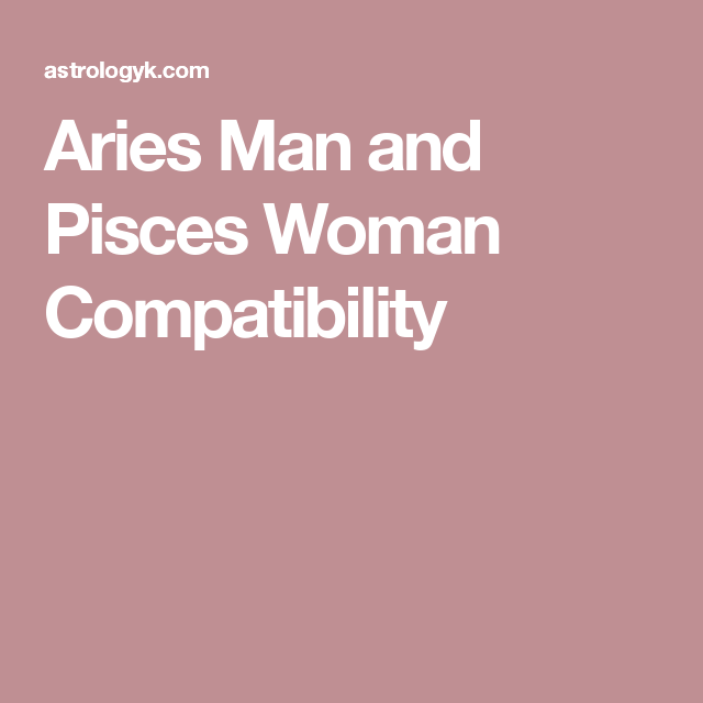 aries man dating a pisces woman