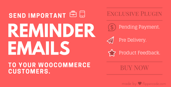 Woocommerce Reminder Emails For Wordpress By Flippercode A