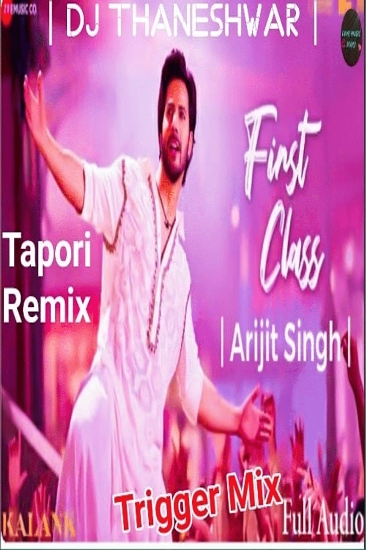 First Class Tapori Remix Dj Thaneshwar Dj Mix Songs Dj Songs Dj Remix Songs