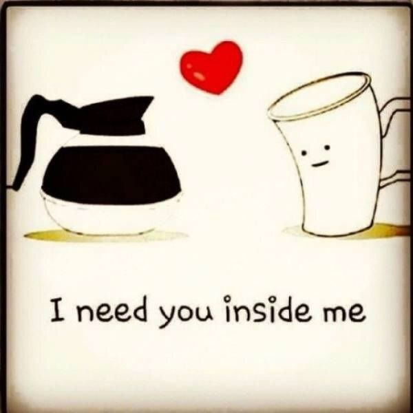 Caffeine Is My Boyfriend Photo Good Morning Love Good Morning Funny Whatsapp Funny Pictures