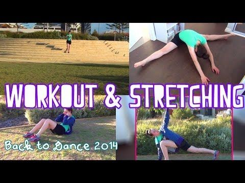 workout  stretching routine  back to dance 2014