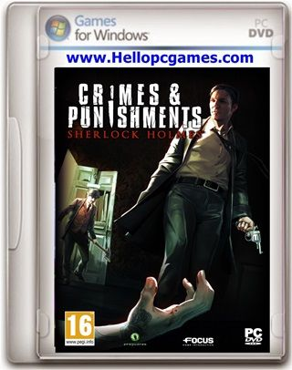 Sherlock Holmes Crimes And Punishments Pc Game File Size 3 99 Gb System Requirements Cpu Intel Dual Core Processor 2 4 Ghz Crime Punishment Sherlock Holmes