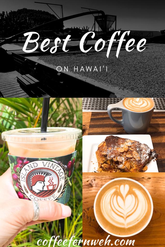 Best Coffee On Hawai I Fun Coffee Recipes Coffee Around The World Best Coffee
