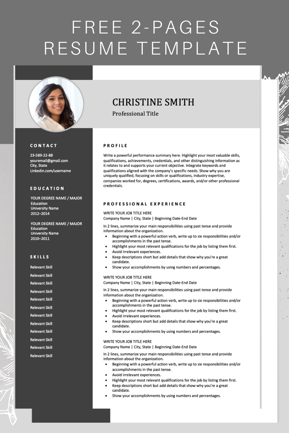 Download this professional resume template. It includes
