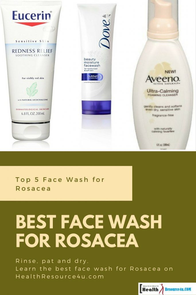 Best Face Wash For Rosacea Top 5 Expert Review And Picks Best Face Products Best Face Wash Face Wash