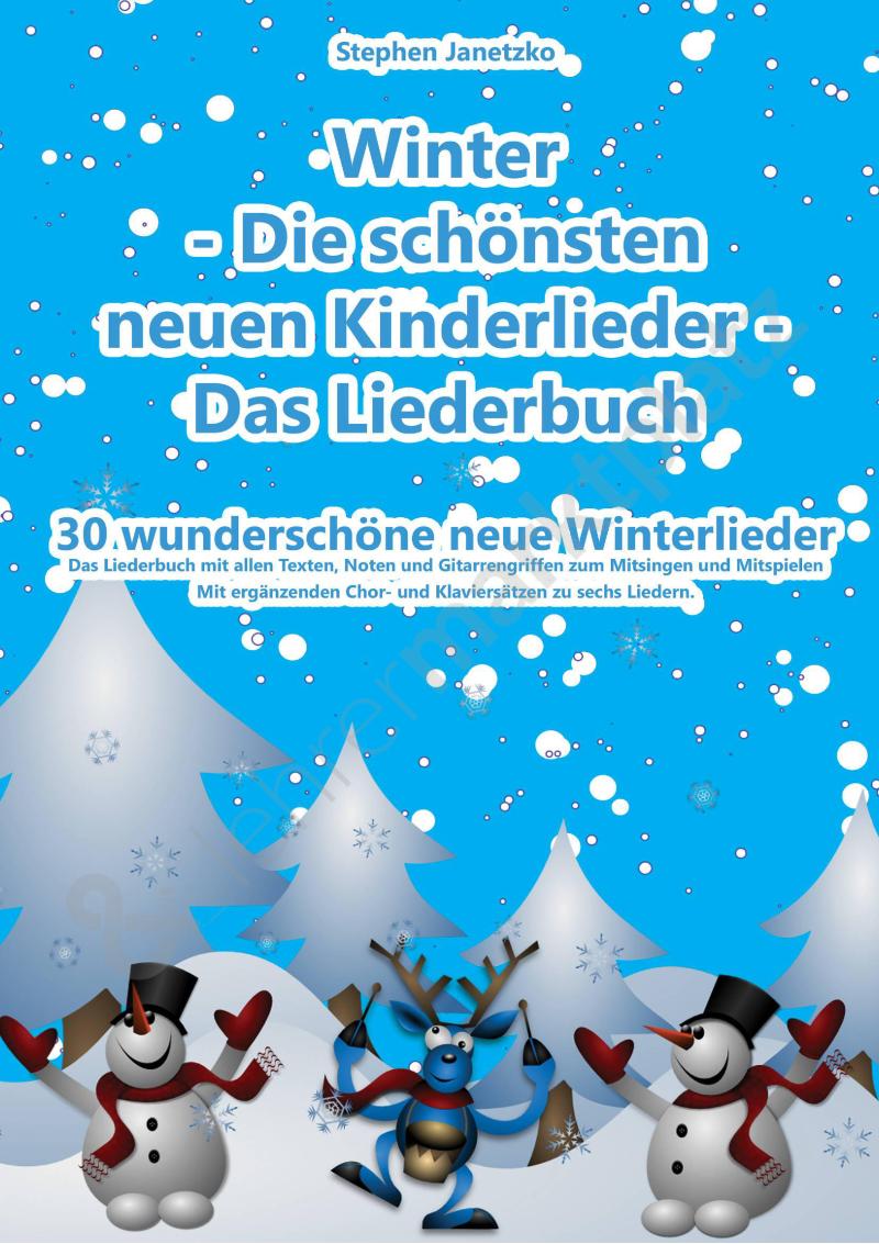 Winter - Die schönsten neuen Kinderlieder - Das Liederbuch ZUM ...