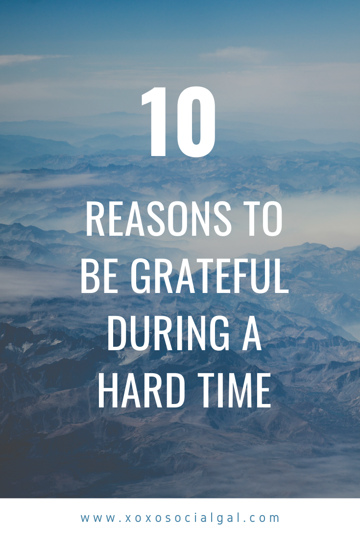 I am grateful for so much even during hard times. Read more for my list of reasons.  #lifestyleblogger #gratefulheart