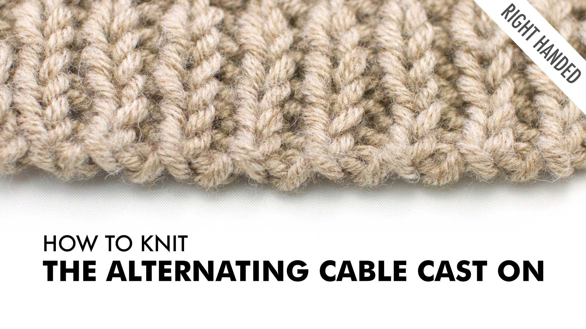 The Alternating Cable Cast On :: Knitting Technique :: Right Handed ...