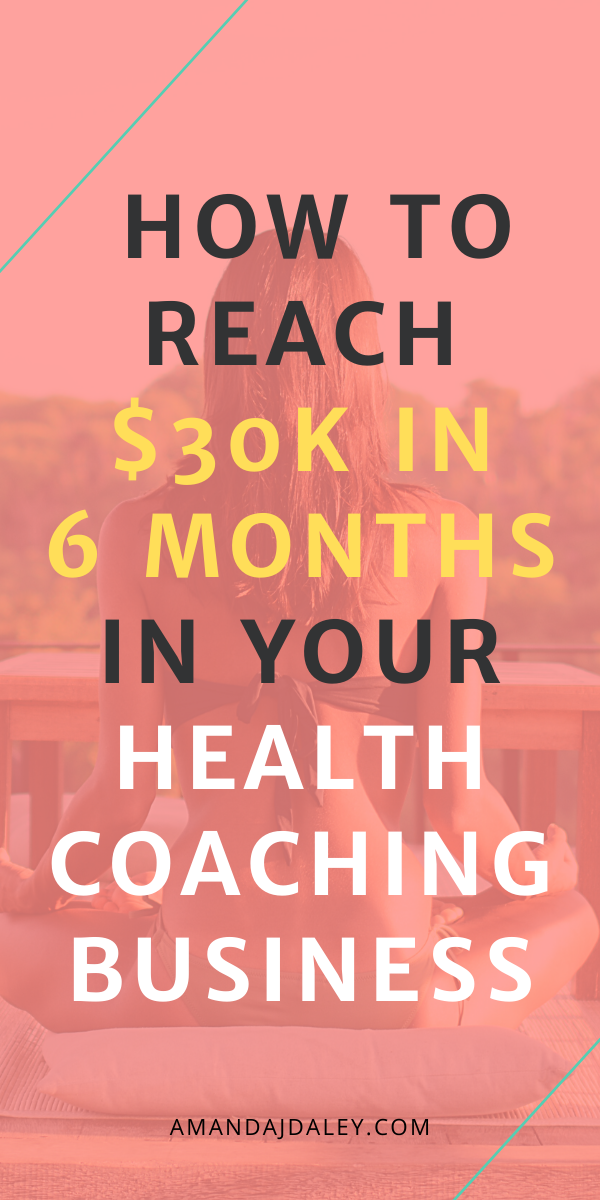 How To Reach 30k In 6 Months In Your Coaching Business Lesa S