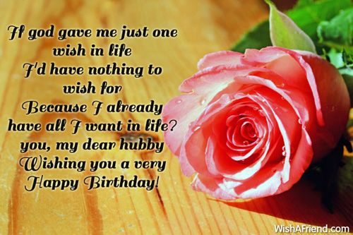 husband 65th birthday message from wife if god gave me just one wish in life