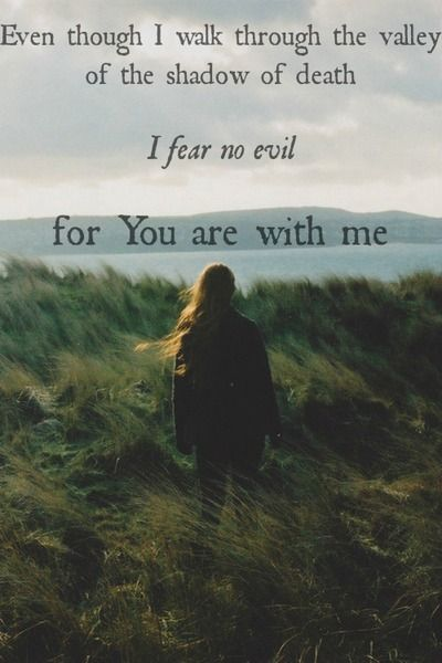 You Are With Me Bible Verses Favorite Bible Verses