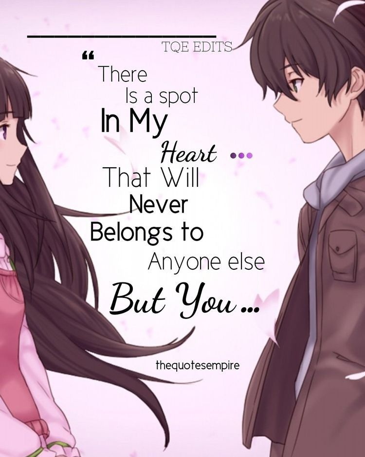 Pin By Jen Abiona On My Life Love Quotes Quotes Sad Anime Quotes