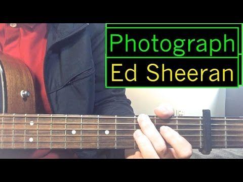 Ed Sheeran Photograph Guitar Tutorial Intro Rhythm Chords Lesson Online Guitar Lessons Free Guitar Lessons Guitar Tutorial